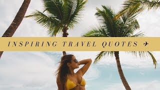 Inspiring Travel Quotes ✈️ | 50k Special
