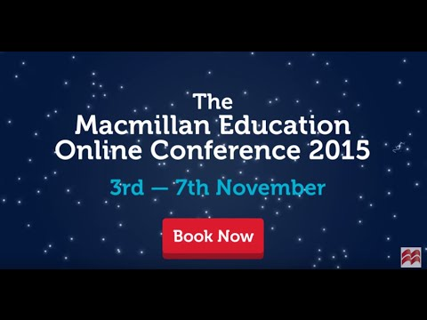 The Macmillan Education Online Conference 2015