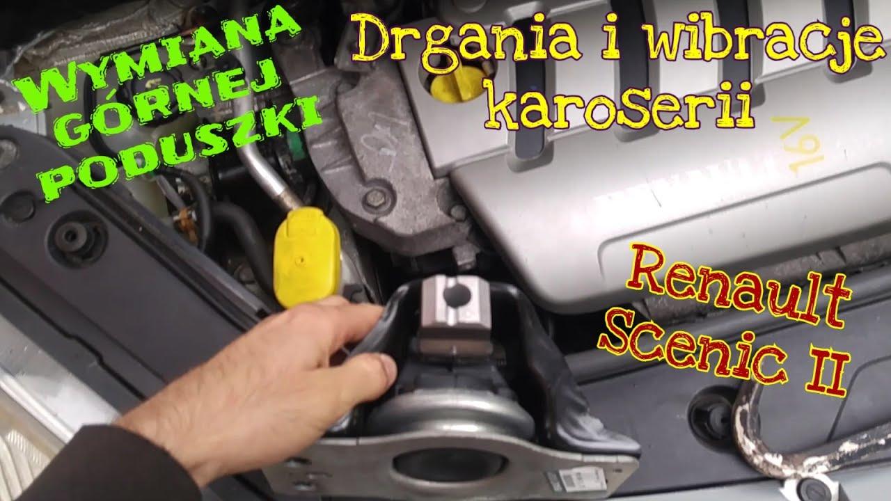 Wymiana Górnej Poduszki Silnika Renault Scenic Ii