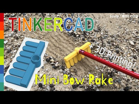 57) Mini Bow Rake with Pencil & Tinkercad + 3D printing | 3D modeling How to