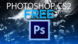 HOW TO GET PHOTOSHOP CS2 FOR FREE 2016! WORKS ON Windows & MAC!