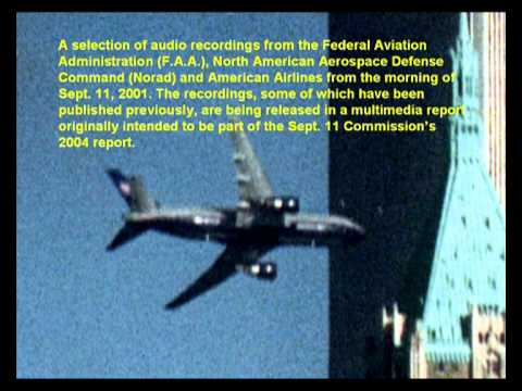 A selection of audio recordings from the Federal Aviation Administration ,of Sept. 11, 2001.(1)