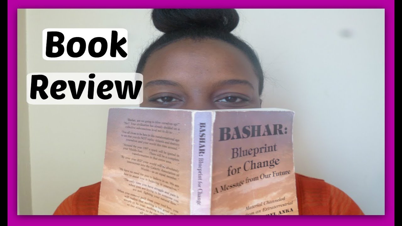 Metaphysics book review bashar blueprint for change youtube metaphysics book review bashar blueprint for change malvernweather Image collections