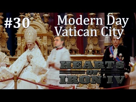 HoI4 - Modern Day Mod - Vatican City - Part 30