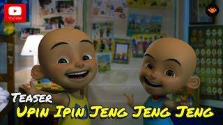 vuclip Teaser Filem - Upin & Ipin Jeng Jeng Jeng