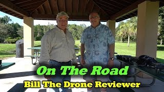 On the Road with Bill The Drone Reviewer