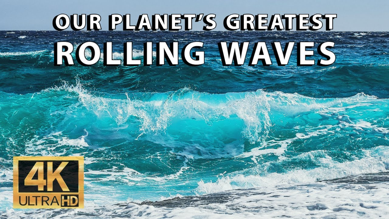 Our Planet's Greatest Rolling Waves | Relaxing Music | 1 Hour Movie 2021 [4K]