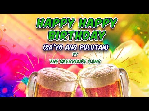 Happy Birthday Sa Yo Ang Pulutan By Beerhouse Gang (Music & Video With Lyrics) Alpha Music