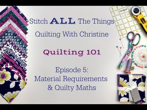Quilting 101 Episode 5: The Four Patch Quilt - Material Requirements &  Quilty Maths