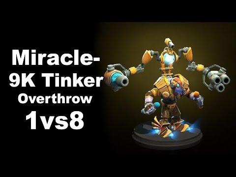 Miracle- 1vs8 - 9k Tinker Overthrow Dota 2