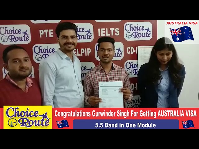 Congratulations Gurwinder Singh - Choice Route is the Best PTE and IELTS institute in Sangrur City.