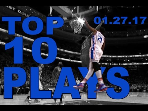 Veja o video – Top 10 NBA Plays of the Night: 01.27.17