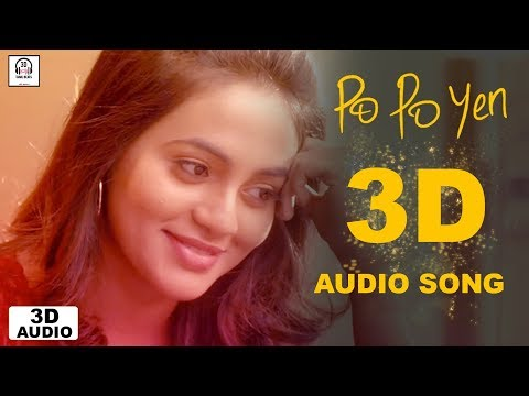 Po Po Yen 3D Audio Song   Sid Sriram   Must Use Headphones   Tamil Beats 3D