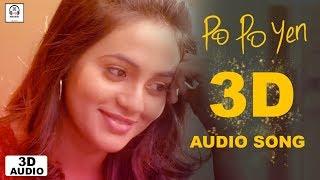 Po Po Yen 3D Audio Song | Sid Sriram | Must Use Headphones | Tamil Beats 3D