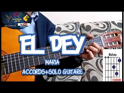 El Dey: Maria accords+solo leçon de guitare