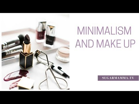Minimalism & Make Up - Simple Tricks To Simplify Your Cosmetic Collection || Sugarmamma.TV