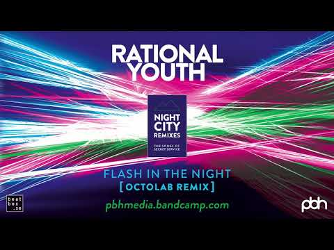Rational Youth - Flash In The Night (Octolab Remix) [2019] Mp3