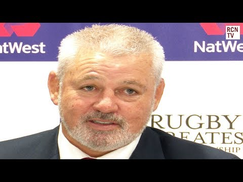 Wales Warren Gatland Interview Rugby Six Nations 2018