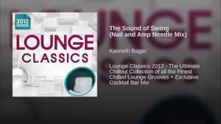 The Sound of Swing (Nail and Amp Needle Mix)