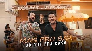 Junior e Gustavo - Mais pro Bar do Que pra Casa [CLIPE OFICIAL]