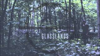 Glasslands - Meaningless