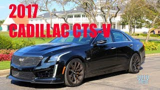 Amazing! 2017 Cadillac CTS V Drivers' Notes - Automotive Time