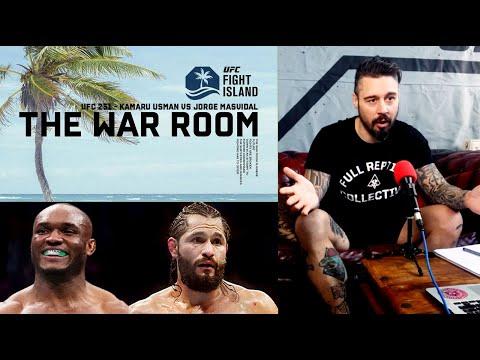 FIGHT ISLAND - KAMARU USMAN VS JORGE MASVIDAL - THE WAR ROOM, DAN HARDY BREAKDOWN, EP. 52