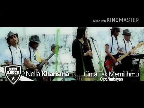 Nella kharisma - cinta tak memilihmu (karaoke version)