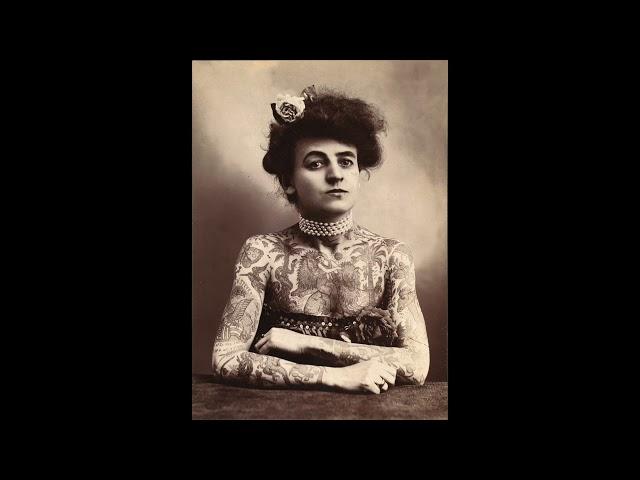 Épisode 4 : Qui étaient les tattooed ladies?