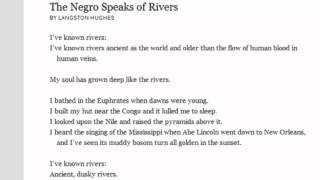 """an analysis of the topic of the negro speaks of rivers poem by langston hughes And pictures about langston hughes  he began to jot down the lines that would become his most famous poem, """" the negro speaks of rivers  hughes, langston."""