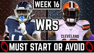 Must Start and Avoid - Wide Receiver - 2019 Fantasy Football (Week 16)
