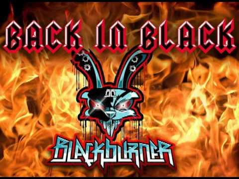 Blackburner - Back in Black (Vicious Dubstep Mix) [AC/DC]