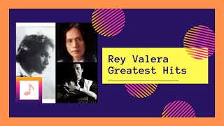 REY VALERA GREATEST HITS - NONSTOP(Rey Valera Nonstop Music| The Best of Rey Valera| Rey Valera Greatest Hits Nonstop Visit our website! http://dreamersnook.com Like us on Facebook: ..., 2014-04-13T13:47:55.000Z)