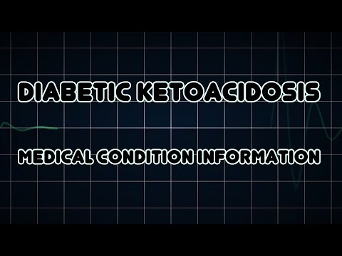 Diabetic ketoacidosis (Medical Condition)