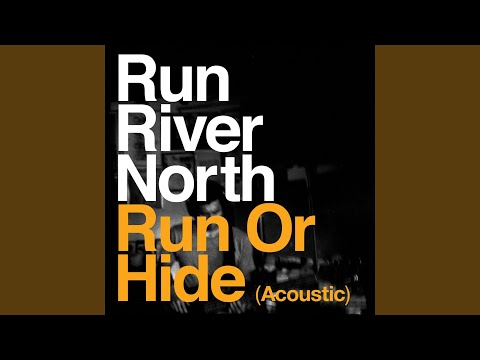 Run or Hide (Acoustic)