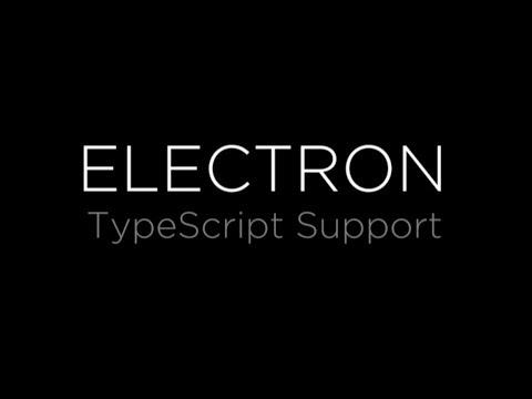 Electron Features: TypeScript