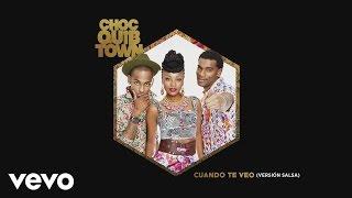 ChocQuibTown - Cuando Te Veo (Version Salsa)(Cover Audio)