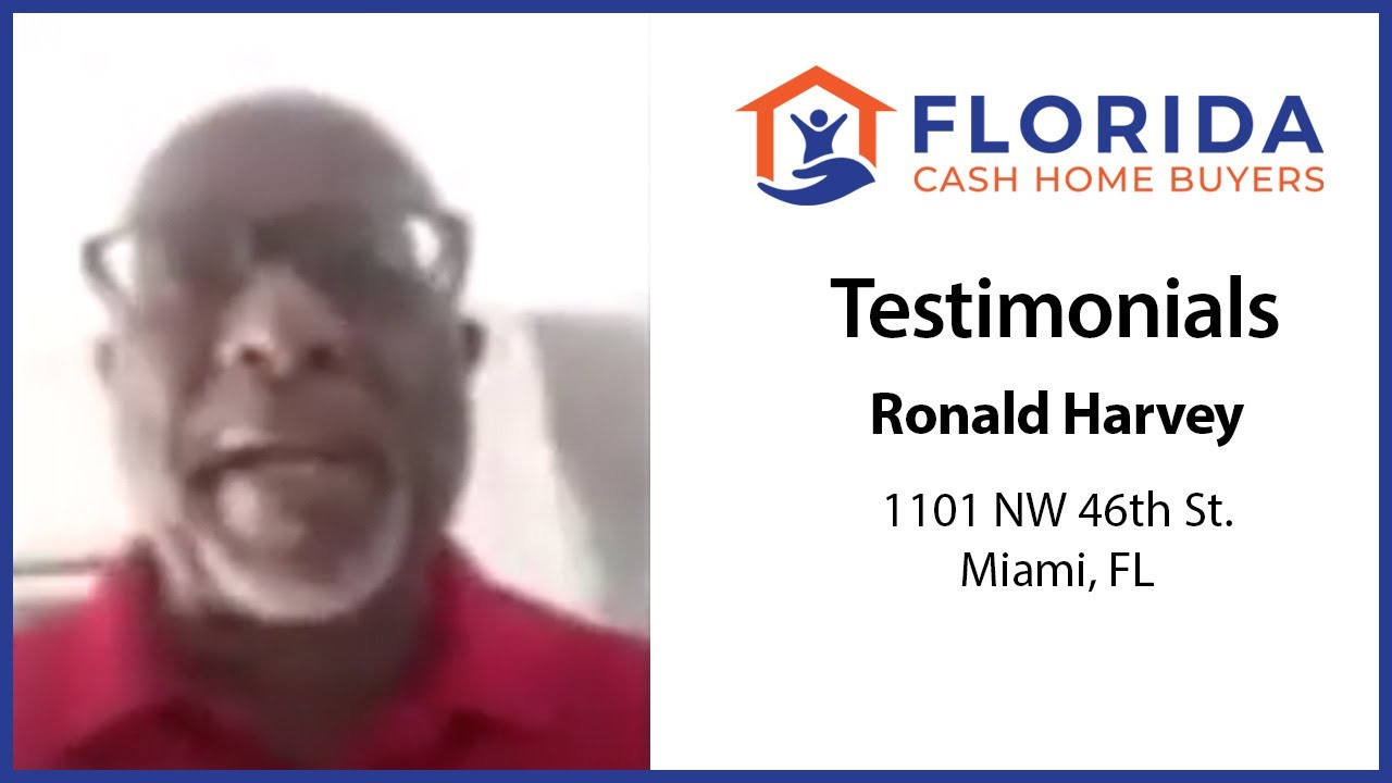 Ronald Harvey's Testimonial of Selling His House to FL Cash Home Buyers