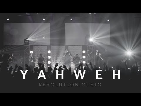 Yahweh Live Recording- Revolution Music