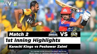 Karachi Kings vs Peshawar Zalmi | 1st Inning Highlights | Match 2 | 21 Feb 2020 | HBL PSL 2020