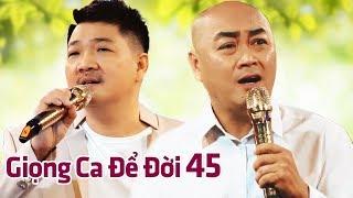 Giọng Ca Để Đời 45 - Những Tình Khúc Nhạc Vàng Xưa Bất Hủ Để Đời