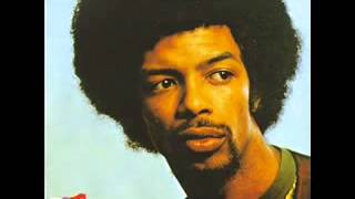 Gil Scott Heron   Home Is Where The Hatred Is