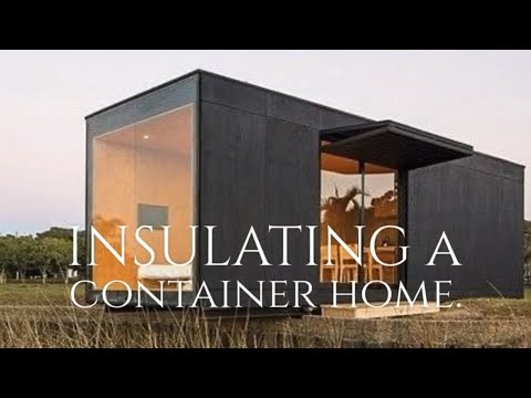 Shipping Container Homes Insulation (New Product)