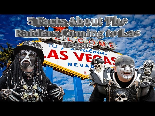 5 Facts About The Raiders Coming To Las Vegas
