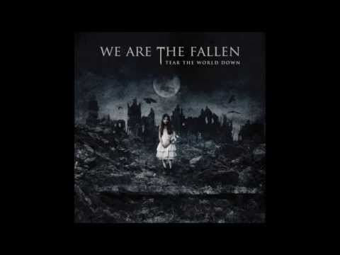 We Are The Fallen - Tear The World Down (Full Album)