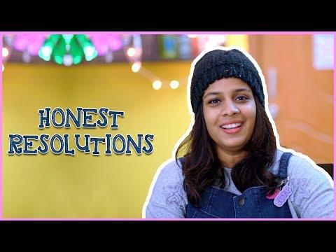 Honest Resolutions || Mahathalli