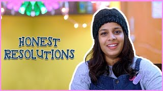 Honest Resolutions || Mahathalli