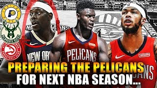 Gambar cover Preparing The New Orleans Pelicans For Next NBA Season...