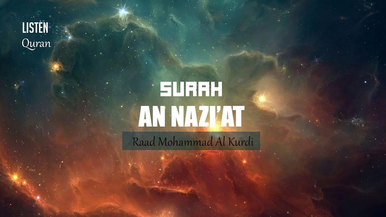 Download Best Quran recitation Surah An Naziat Translation by Raad Mohammad Al Kurdi ᴴᴰ