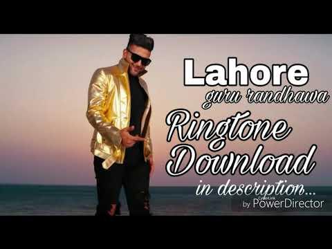 Lahore_-_Guru randhawa_-_ringtone_-_latest punjabi song